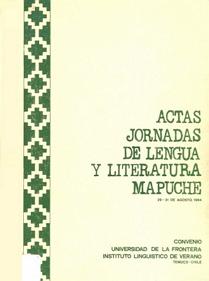 Actas Jornadas de Lengua y Literatura Mapuche